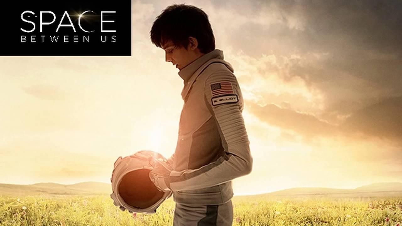 The Space Between Us izle, bilim kurgu filmleri, The Space Between Us